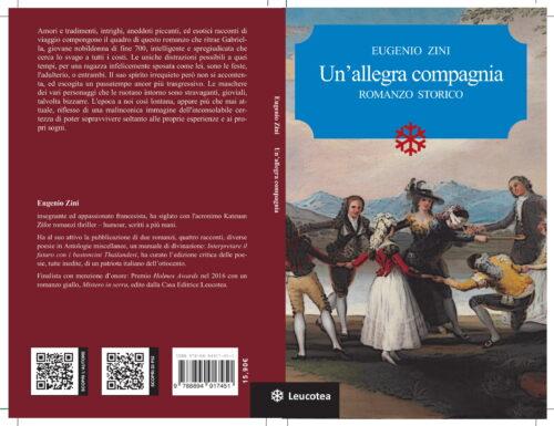 """""""UN'ALLEGRA COMPAGNIA"""" ROMANZO STORICO di EUGENIO ZINI  ed. LEUCOTEA"""